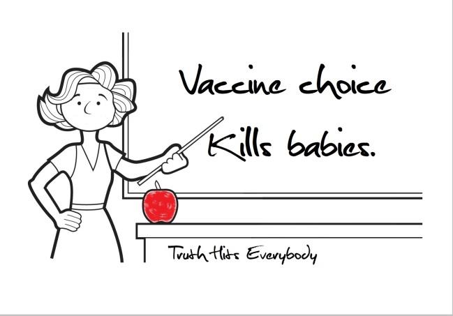 VACCINE CHOICE KILLS BABIES
