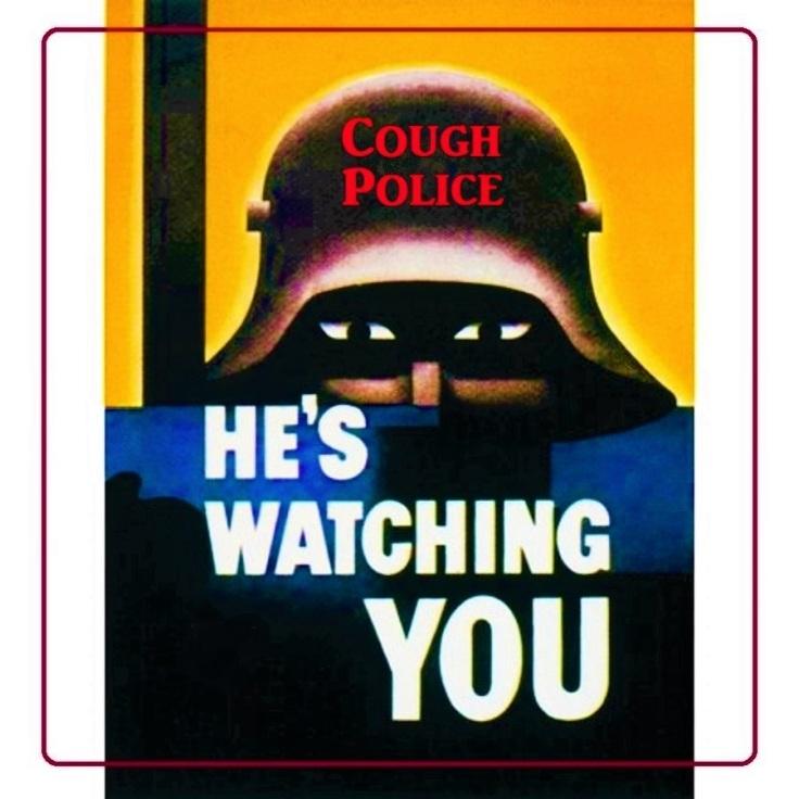 corona cough police FINALE