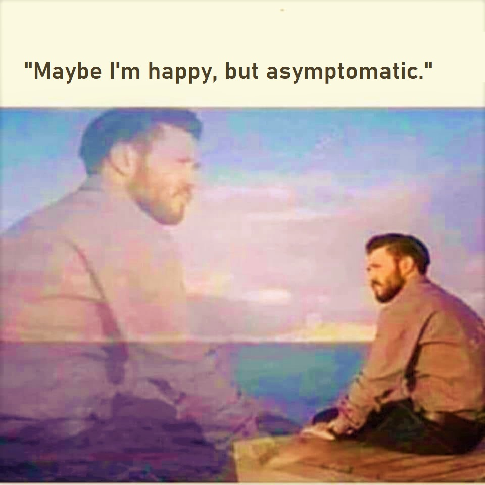 HAPPY but asumptomatic